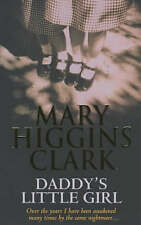 Daddy's Little Girl by Mary Higgins Clark (Paperback, 2003)