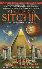Earth Chronicles Ser.: When Time Began 5 by Zecharia Sitchin (2007, Paperback)