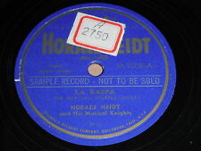Horace Heidt: La Raspa / Put Your Little Foot Out 78