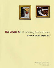 The Simple Art Of Marrying Food & Wine Book Malcolm Gluck Pairing Matching Guide
