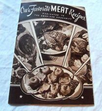 1935 OUR FAVOIRTE MEAT RECIPES  I.T. MCMILLAN CO ENGLISH ILLUSTRATED COOK BOOK