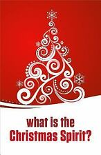 Proclaiming the Gospel: What Is the Christmas Spirit? (Pack Of 25) by Good...
