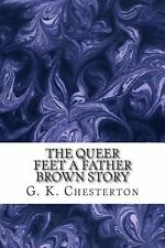 The Queer Feet a Father Brown Story by G. K. Chesterton (2013, Paperback)