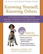 Knowing Yourself, Knowing Others : A Workbook for Children with Asperger's...