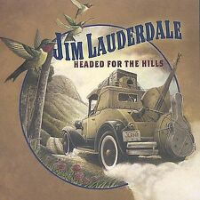 """CD: Jim Lauderdale, """"Headed for the Hills"""" [2004]"""