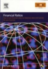 Financial Ratios : How to Use Financial Ratios to Maximise Value and Success...