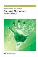 Issues in Environmental Science and Technology: Chemical Alternatives...