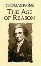 Dover Value Editions: The Age of Reason by Thomas Paine (2004, Paperback)