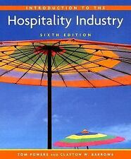 Introduction to the Hospitality Industry Text Book Tom Powers Clayton W. Barrows