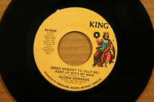 GLORIA EDWARDS *(Need Nobody To Help) KEEP UP WITH MAN* Modern Soul 45 KING 6400