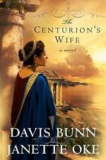 The Centurion's Wife (Acts of Faith, Book 1) by Janette Oke