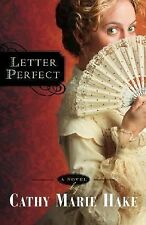 Letter Perfect (California Historical Series #1) Hake, Cathy Marie Paperback