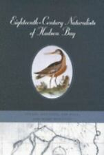 Eighteenth-Century Naturalists of Hudson Bay (McGill-Queen's Native and Northern