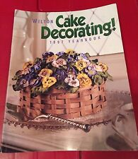Wilton Cake Decorating 1997 Yearbook Pictures Supply List Insturctions Ideas