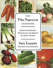 The Vilna Vegetarian Cookbook: Garden-Fresh Recipes Rediscovered and Adapted for