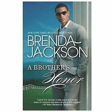 The Grangers: A Brother's Honor by Brenda Jackson (2013, Paperback)