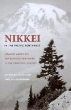 Nikkei in the Pacific Northwest: Japanese Americans and Japanese Canadians in th
