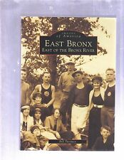 IMAGES OF AMERICA SERIES: EAST BRONX by Bill Twomey (1999/PB)