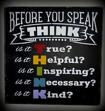 Before You Speak Think Childrens Bedroom Room Teachers Classroom Sign Decoration