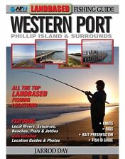 NEW AFN LANDBASED FISHING GUIDE TO WESTERN PORT By Jarrod Day