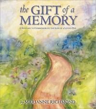 Marianne Richmond: The Gift of a Memory : A Keepsake to Commemorate the Loss...