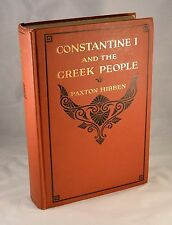 CONSTANTINE I AND THE GREEK PEOPLE 1920 Salonica Athens Serbs Venizelos Greece