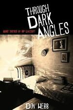 Through Dark Angles : Works Inspired by H. P. Lovecraft (2014, Paperback)