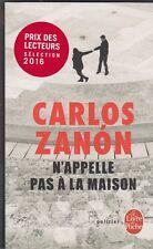Carlos Zanon - N'appelle pas à la maison - Barcelone
