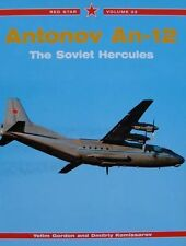 LIVRE/BOOK : ANTONOV AN-12 THE SOVIET HERCULES (avion russe,russian,red star 33)