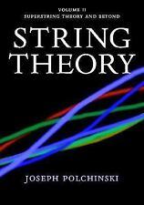 Cambridge Monographs on Mathematical Physics: String Theory Vol. 2 :...