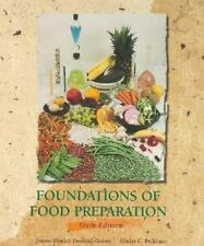 Foundations of Food Preparation (6th Edition)