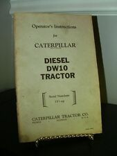 Caterpillar Diesel DW10 Tractor Operator's Manual SC FAIR Rippled Pages