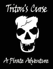 Triton's Curse: A Pirate Adventure by Rack and Ruin Adventures (2007, Stapled)