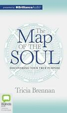 The Map of the Soul: Discovering Your True Purpose, Brennan, Tricia, New Book