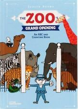 The Zoo's Grand Opening: An ABC and Counting Book-ExLibrary