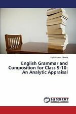 English Grammar and Composition for Class 9-10 : An Analytic Appraisal by...
