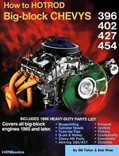 How to Hot Rod Big-Block Chevys HP42 by Bill Fisher