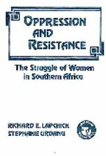 Oppression and Resistance : The Struggle of Women in Southern Africa 29 by...