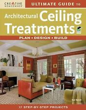 Ultimate Guide to Architectural Ceiling Treatments (Home Improvement) -ExLibrary