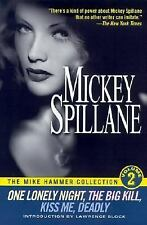 The Mike Hammer Collection, Volume 2: One Lonely Night, The Big Kill, Kiss Me De