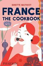 France: The Cookbook, Mathiot, Ginette