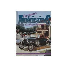 LES VOITURES AMERICAINES, LES ANNEES PROHIBITION DE1930-1940 - LIVRE D'OCCASION