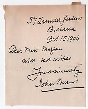1906 JOHN BURNS Signature AUTOGRAPH Note BATTERSEA London UK Politician MP
