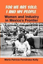 For We are Sold, I and My People (Suny Series in the Anthropology of Work): Wome