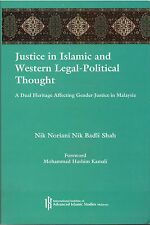 Justice in Islamic and Western Legal-Political Thought - Nik Noriani