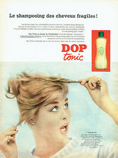 PUBLICITE ADVERTISING 016  1956  Dop Tonic Shampooing cheveux fragiles