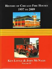HISTORY OF CHICAGO FIRE HOUSES OF THE 20TH CENTURY: VOLUME IV - PRICE SLASHED!