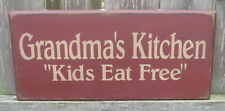 "PRIMITIVE  COUNTRY GRANDMA'S  KITCHEN~KIDS EAT FREE  12""  SIGN"