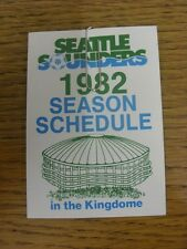 1982 Fixture Card: Soccer - Seattle Sounders (single fold style). Any faults wit