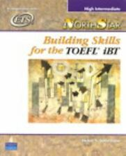 NorthStar: Building Skills for the TOEFL iBT, High Intermediate Student Book wit